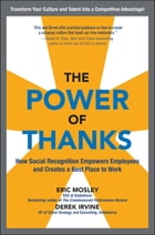 The Power of Thanks: How Social Recognition Empowers Employees and Creates a Best Place to Work…