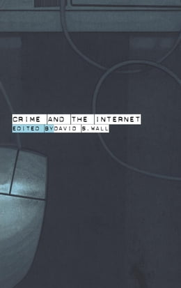 Book Crime and the Internet by Wall, David
