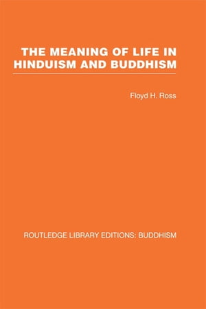 The Meaning of Life in Hinduism and Buddhism