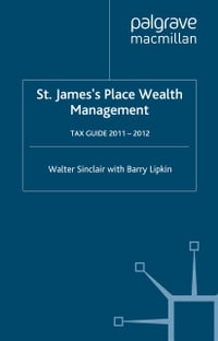 St. James's Place Tax Guide 2011-2012
