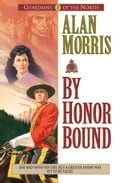 By Honor Bound (Guardians of the North Book #1) 356d1320-be82-4804-921f-8fba16f2c491