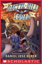 Dactyl Hill Squad Cover Image