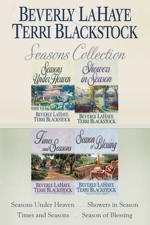 The Seasons Collection: Seasons Under Heaven, Showers in Season, Times and Seasons, Season of Blessing by Terri Blackstock