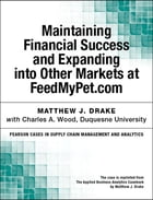 Maintaining Financial Success and Expanding into Other Markets at FeedMyPet.com by Matthew J. Drake