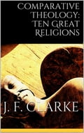 Comparative Theology: Ten Great Religions