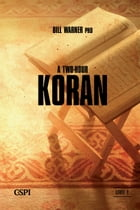 A Two-Hour Koran by Bill Warner