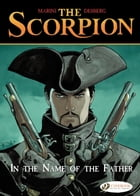 The Scorpion - Volume 5 - In the Name of the Father by Enrico Marini