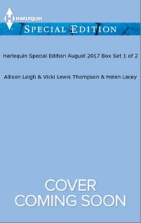 Harlequin Special Edition August 2017 Box Set 1 of 2: Vegas Wedding, Weaver Bride\Do You Take this…