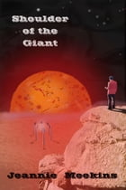 Shoulder of the Giant by Jeannie Meekins