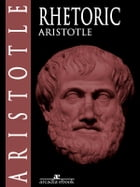 Rhetoric by Aristotle