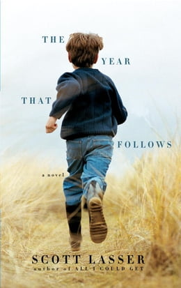 Book The Year That Follows by Scott Lasser