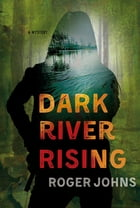 Dark River Rising Cover Image