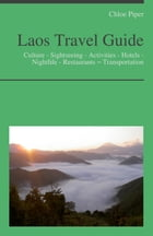 Laos Travel Guide by Chloe Piper