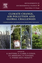Climate Change, Air Pollution and Global Challenges: Understanding and Perspectives from Forest Research by Rainer Matyssek