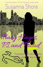 Tracy Hayes, P.I. and Proud (P.I. Tracy Hayes 2) by Susanna Shore
