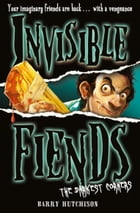 The Darkest Corners (Invisible Fiends, Book 6) by Barry Hutchison