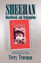 Sheehan: Heartbreak and Redemption