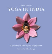 Yoga in India: A Journey to the Top 24 Yoga Places
