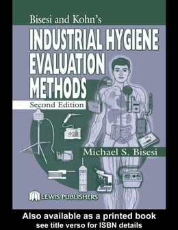 Book Industrial Hygiene Evaluation Methods by Bisesi, Michael S.