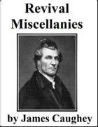 Revival Miscellanies by James Caughey
