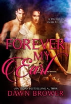 Forever My Earl: Ever Beloved, #1 by Dawn Brower