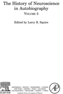 Book The History of Neuroscience In Autobiography by Squire, Larry R.