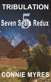 Tribulation: Seven Seals Redux, #5