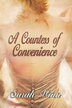 A Countess of Convenience by Sarah Winn