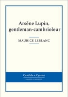 Arsène Lupin, gentleman-cambrioleur by Maurice Leblanc