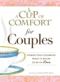 A Cup of Comfort for Couples 4d0edacb-9cd4-4d5e-93c8-5c6fff4a82c4