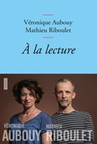 A la lecture: collection Bleue by Véronique Aubouy