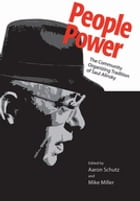 People Power: The Community Organizing Tradition of Saul Alinsky by Aaron Schutz