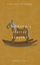 Children's Classic Stories Superset Vol. 1 by Lewis Carroll