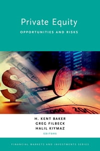 Private Equity: Opportunities and Risks
