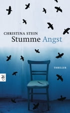 Stumme Angst by Christina  Stein