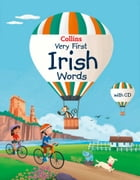 Collins Very First Irish Words (Collins Primary Dictionaries) by Collins Dictionaries
