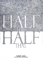 Half This, Half That by Tunde Sule