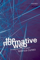 The Normative Web: An Argument for Moral Realism by Terence Cuneo