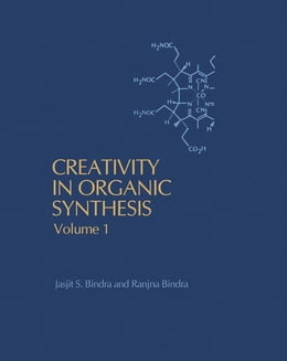 Book Creativity in organic synthesis by Bindra, Jasjit