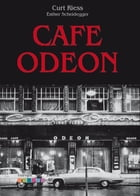 Cafe Odeon by Curt Riess