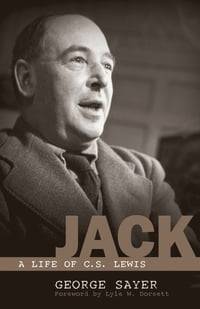 Jack: A Life of C. S. Lewis: A Life of C. S. Lewis