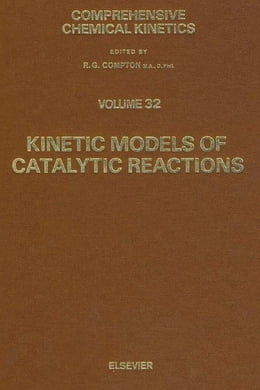 Book Kinetic Models of Catalytic Reactions by Yablonskii, G.S.