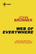 Web of Everywhere by John Brunner