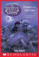 Voyagers of the Silver Sand (The Secrets of Droon: Special Edition #3) by Tony Abbott