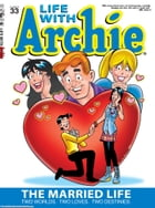 Life With Archie #33 by Paul Kupperberg