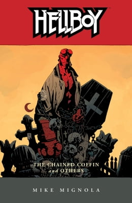 Book Hellboy Volume 3: The Chained Coffin and Others (2nd edition) by Mike Mignola