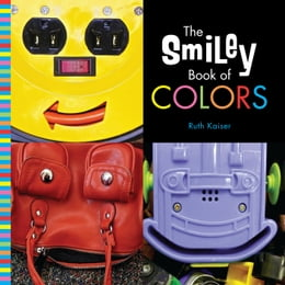 Book The Smiley Book of Colors by Ruth Kaiser