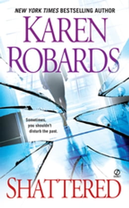 Book Shattered by Karen Robards