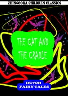 The Cat And The Cradle by William Elliot Griffis