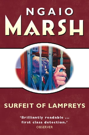 A Surfeit of Lampreys (The Ngaio Marsh Collection) by Ngaio Marsh